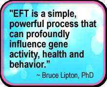 EFTQuote- Bruce Lipton PhD