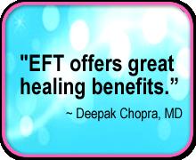 EFT Quote-Deepak Chopra, MD